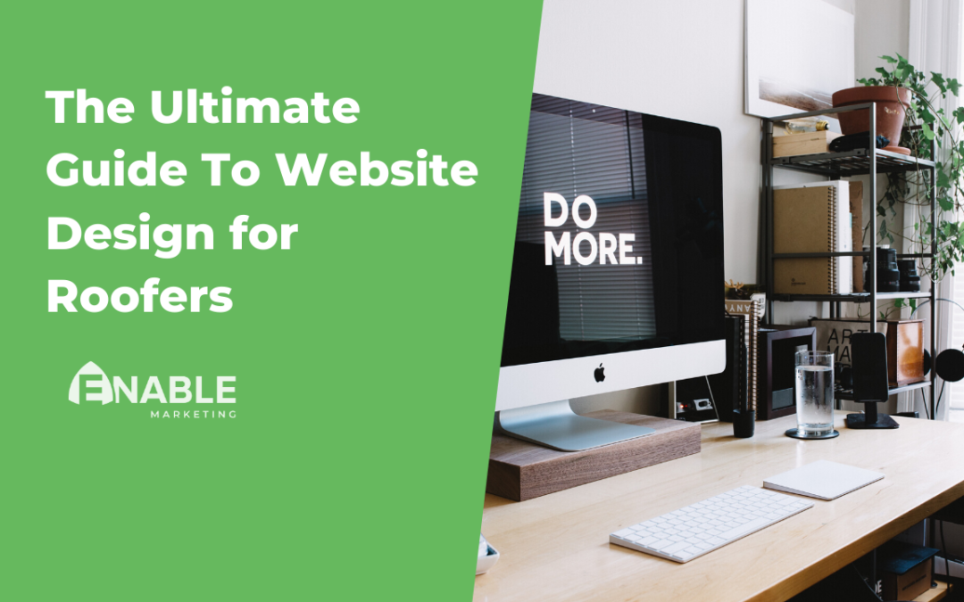 The Ultimate Guide To Website Design for Roofers